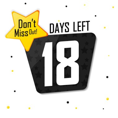 18 Days Left, countdown tag, banner design template, don't miss out, vector illustration