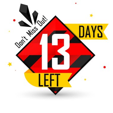 13 Days Left, countdown tag, banner design template, don't miss out, vector illustration