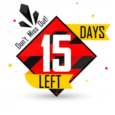 15 Days Left, countdown tag, banner design template, don't miss out, vector illustration