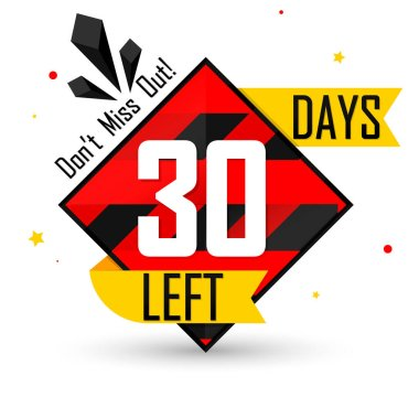 30 Days Left, countdown tag, banner design template, don't miss out, vector illustration