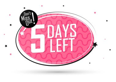 5 Days Left, countdown tag, banner design template, don't miss out, vector illustration