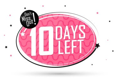 10 Days Left, countdown tag, banner design template, don't miss out, vector illustration