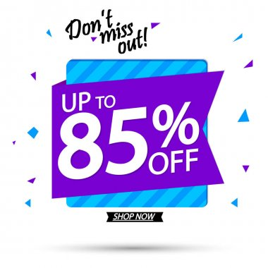 Sale up to 85% off, discount banner design template, promo tag, vector illustration