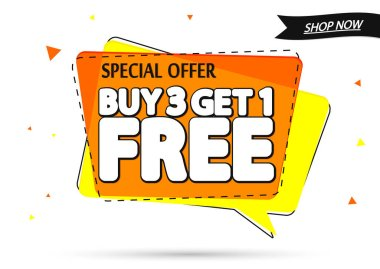 Buy 3 Get 1 Free, sale banner design template, discount speech bubble tag, special offer, vector illustration