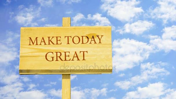 Hoje Faz Grande Citação Motivacional Para Criar O Futuro Palavras Em Uma Placa De Madeira Contra Nuvens De Lapso De Tempo No Céu Azul