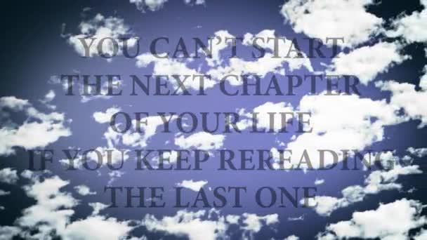 A következő fejezet az életed nem indítható el, ha folyamatosan újraolvasva az utolsót. Szavak a égen, idő telik el kis felhők.