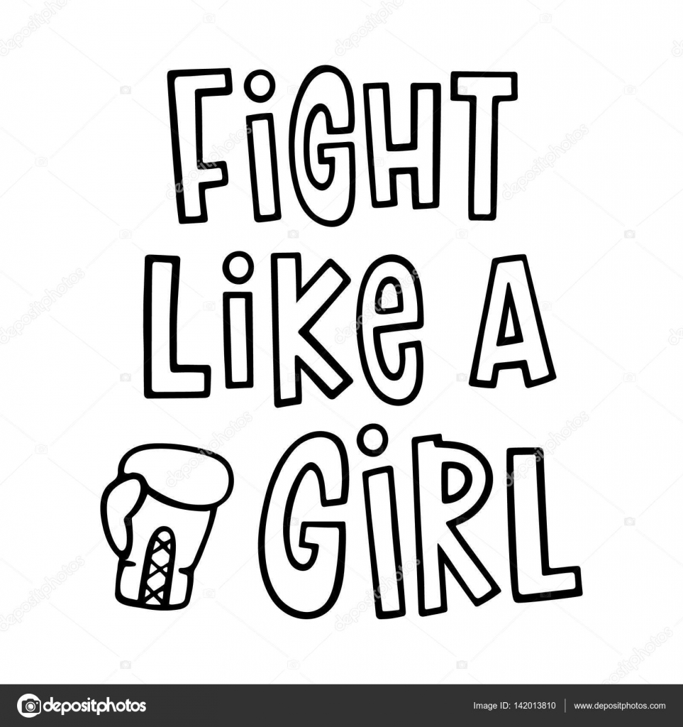 Fight Like A Girl The Quote Hand Drawing With Boxing Glove Of Ink
