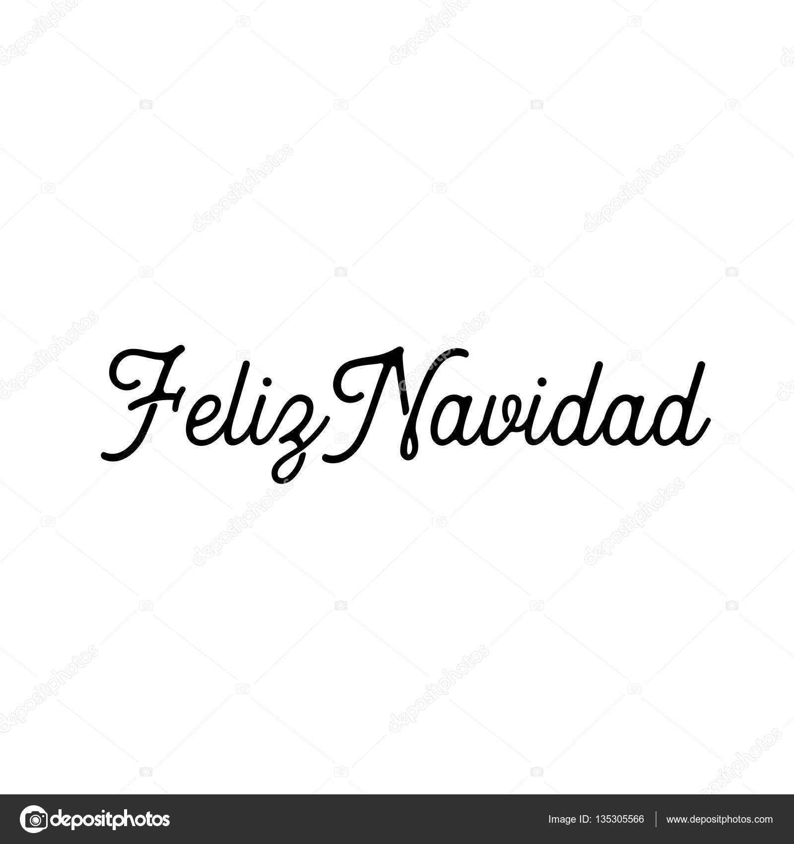 Feliz navidad words vector illustration lettering christmas and new lettering christmas and new year holiday calligraphy phrase isolated on the white background black color spanish greeting card vector by artyway m4hsunfo