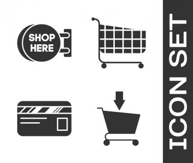 Set Add to Shopping cart, Signboard hanging with an inscription shop here, Credit card and Shopping cart icon. Vector
