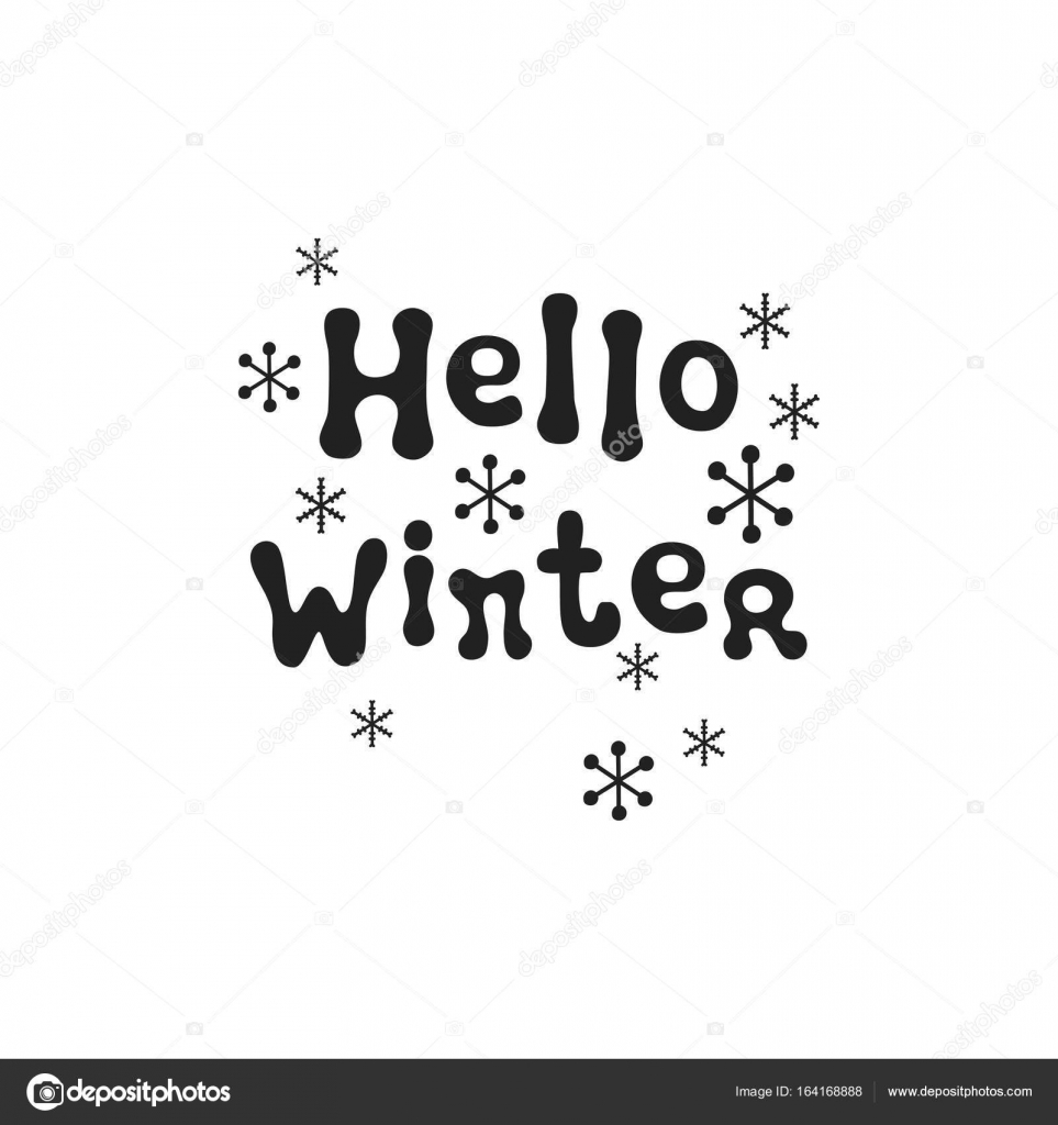 Hello Winter. Christmas Calligraphy Phrase. Handwritten Brush Seasons  Lettering. Xmas Phrase. Hand Drawn Design Element. Happy Holidays. Greeting  Card Text.