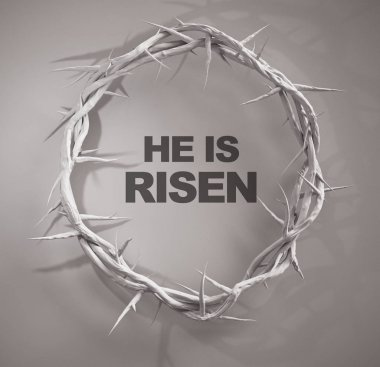 He is Risen Crown of Thorns 3D Rendering