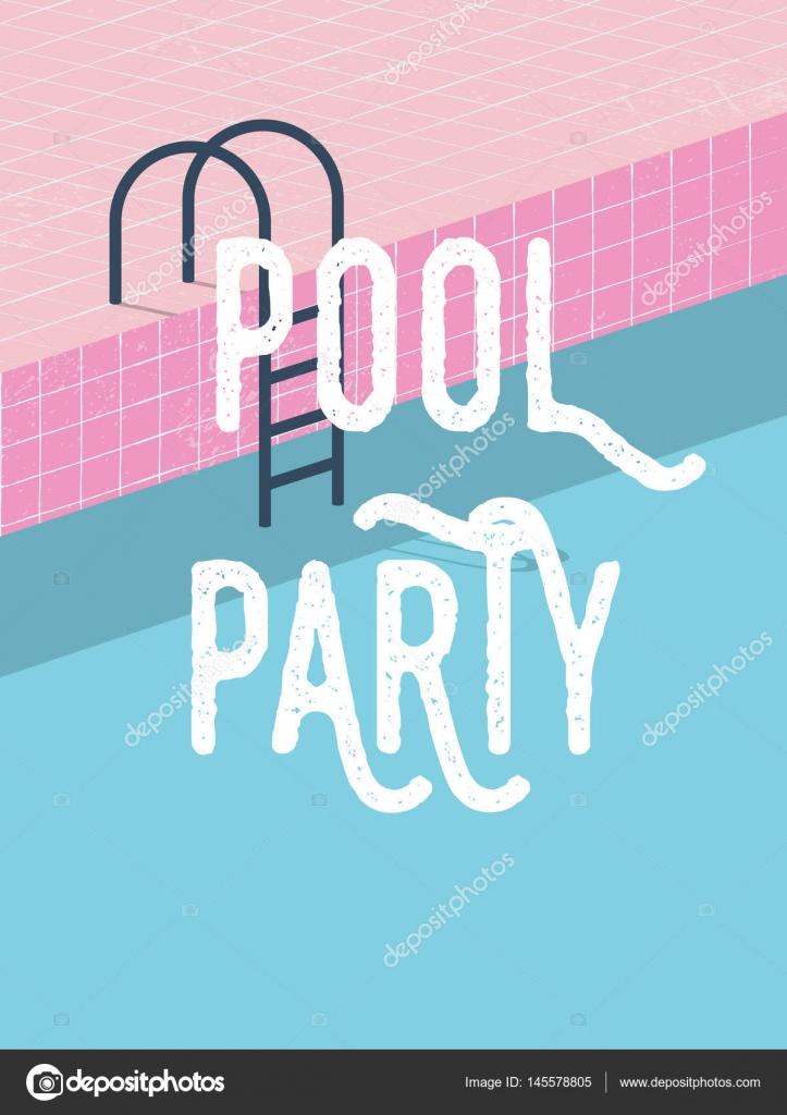 Pool Party Im Sommer Einladung Plakat Vorlage Konzept Mit  Retro Stil Vektor Illustration Und Kreative Typografie U2014 Stockvektor  #145578805