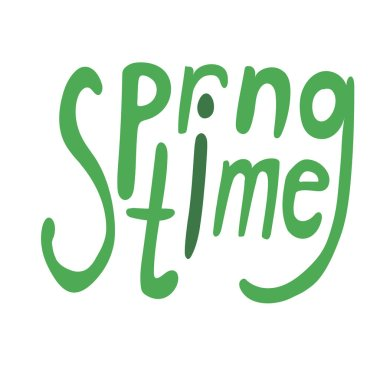 A comic lettering with text spring time for March, April, May, a