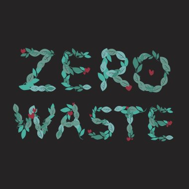 Lettering with the text zero waste as a consumption restriction concept for eco friendly. Stock vector flat illustration, print or sticker with leaf slogan for eco on a black background