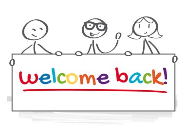 Three people holding banner with the inscription - welcome back - isolated on transparent background