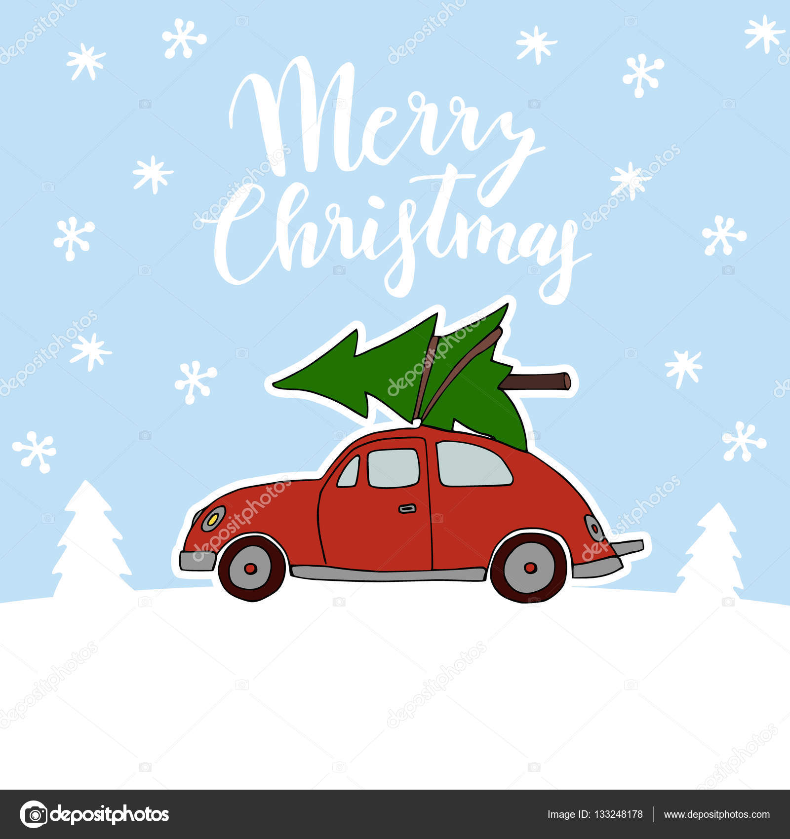 Cute Christmas Greeting Card Invitation With Red Vintage Car Transporting The Christmas Tree On The Roof Snowy Winter Landscape Hand Lettered Text Doodle Vector Illustration Background Vector Image By C Tabitazn