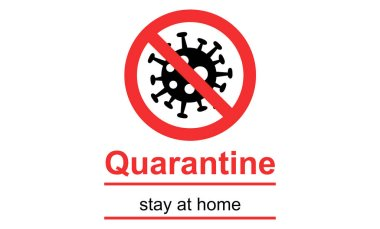 Black bacteria in red stop sign, quarantine and stay at home lettering on white background clip art vector