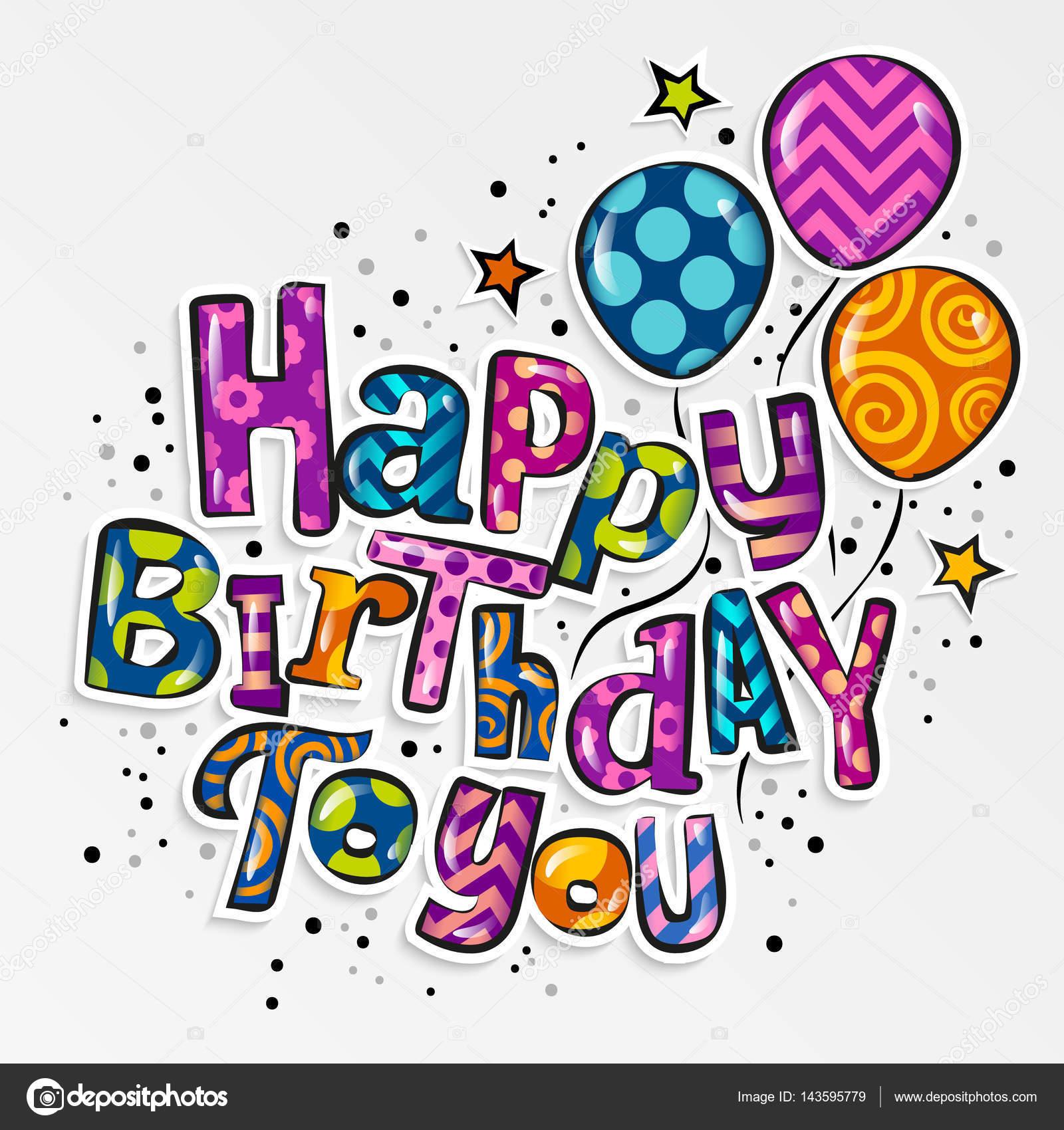 Tarjeta de felicitación del feliz cumpleaños. Letras con estilo con ...