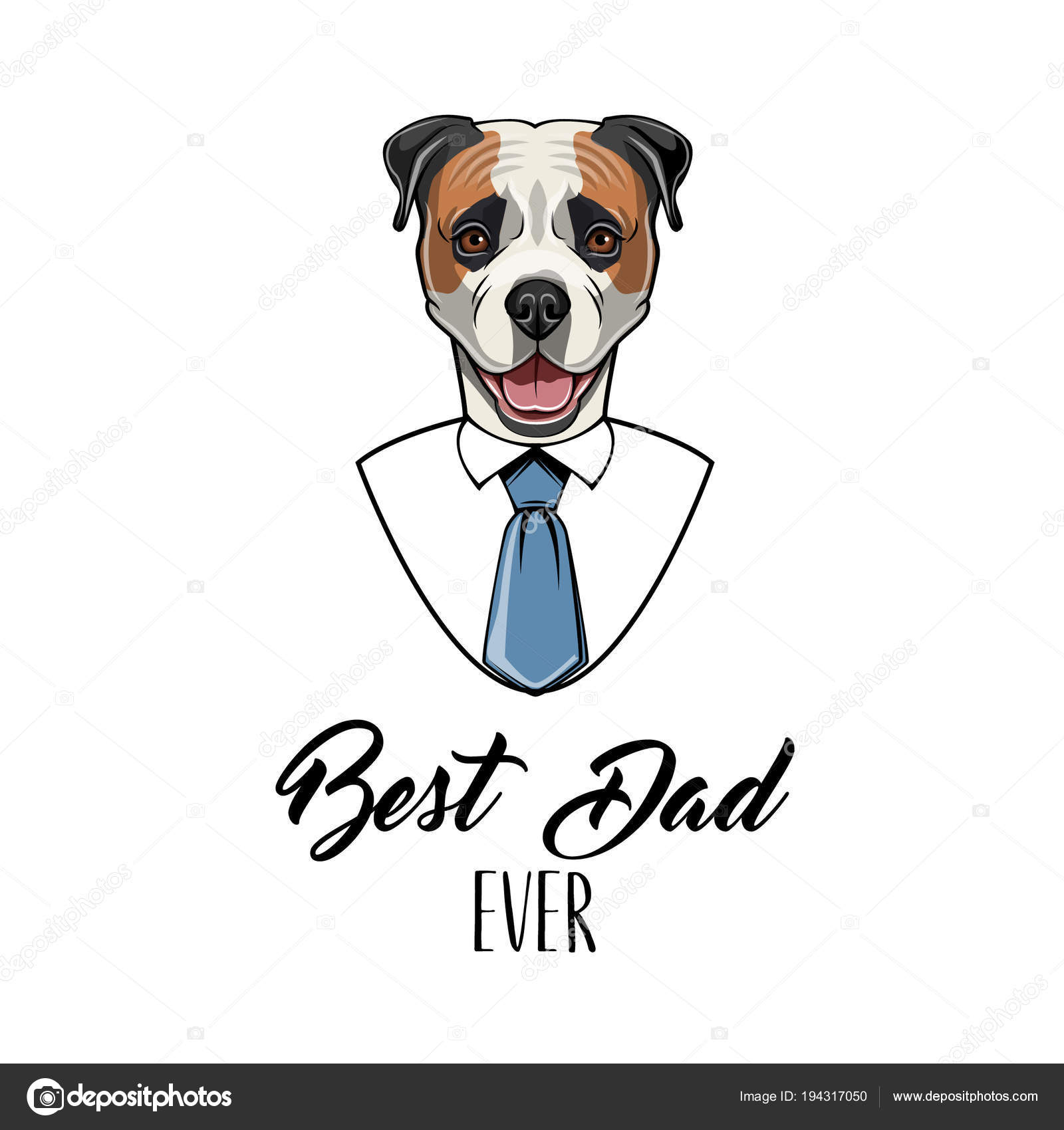029383b538cc2 American bulldog dog. Fathers day greeting card. Best dad ever text. Shirt