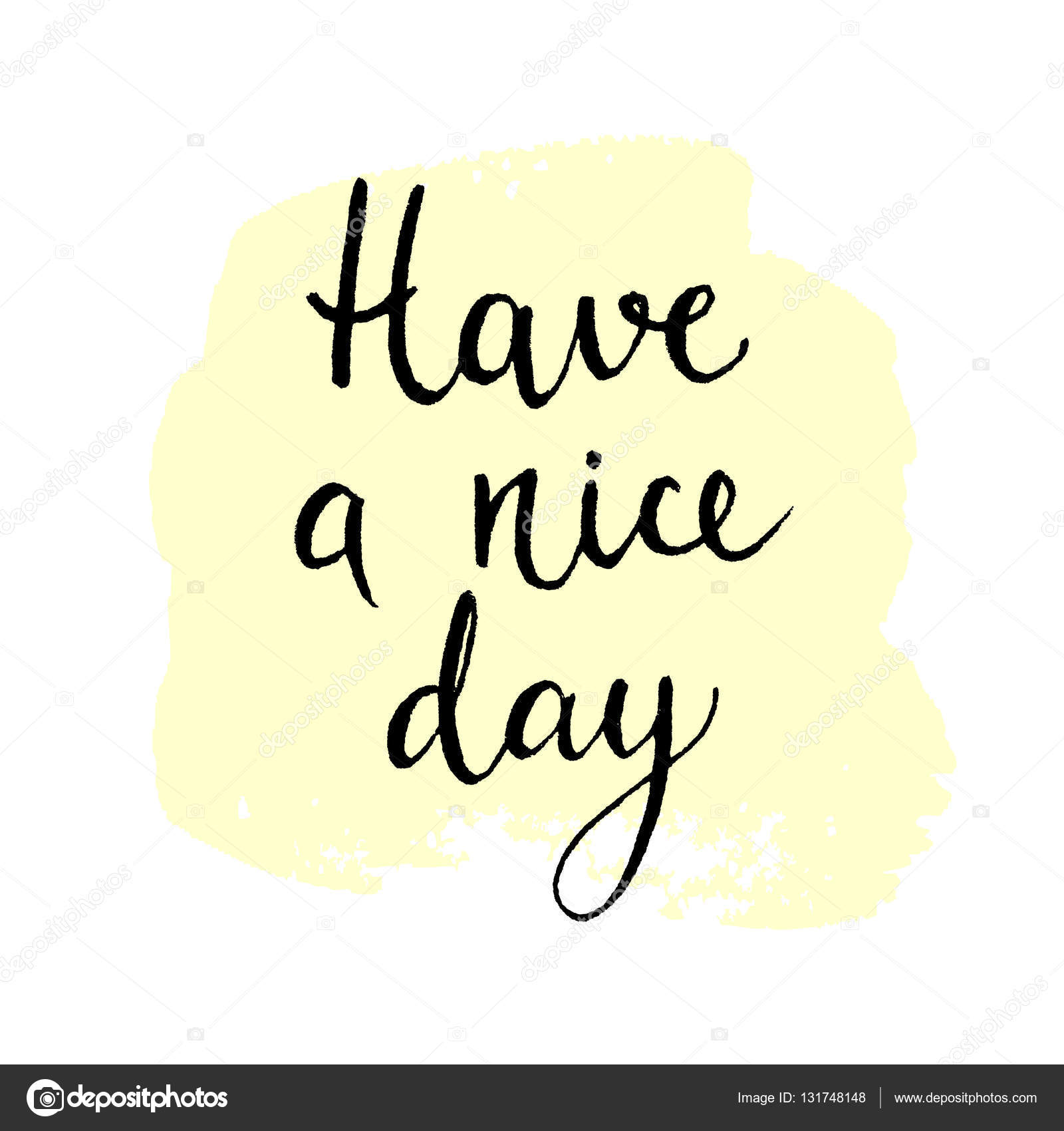 Have A Nice Day Quote Hand Drawn Ink Lettering Stock Vector