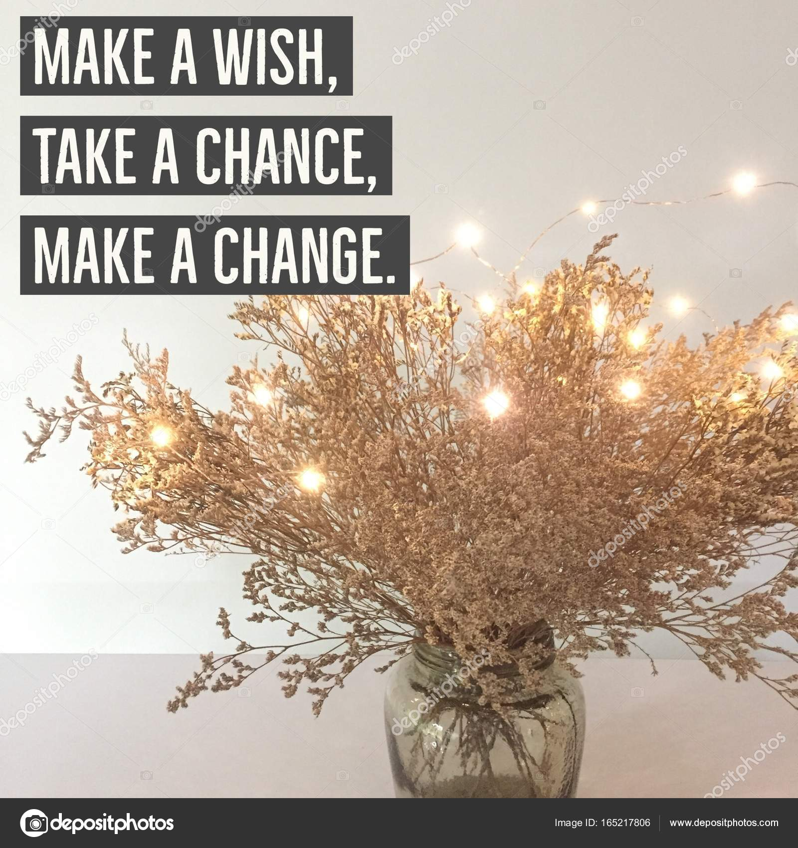 "Make A Wish Quotes Inspirational Quote ""make A Wish Take A Chancemake A Change"
