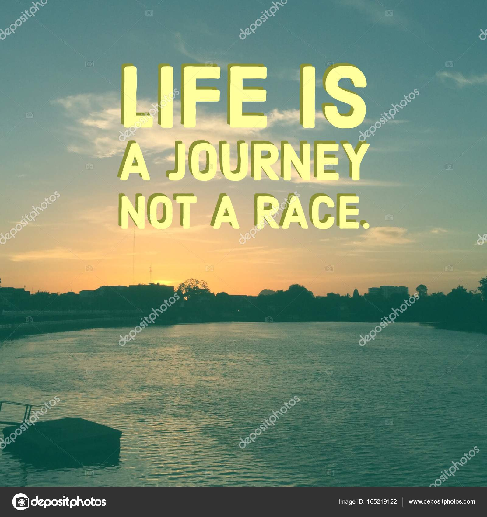 "Life Journey Quotes Inspirational Inspirational Quote ""life Is A Journey Not A Race""  Stock Photo"