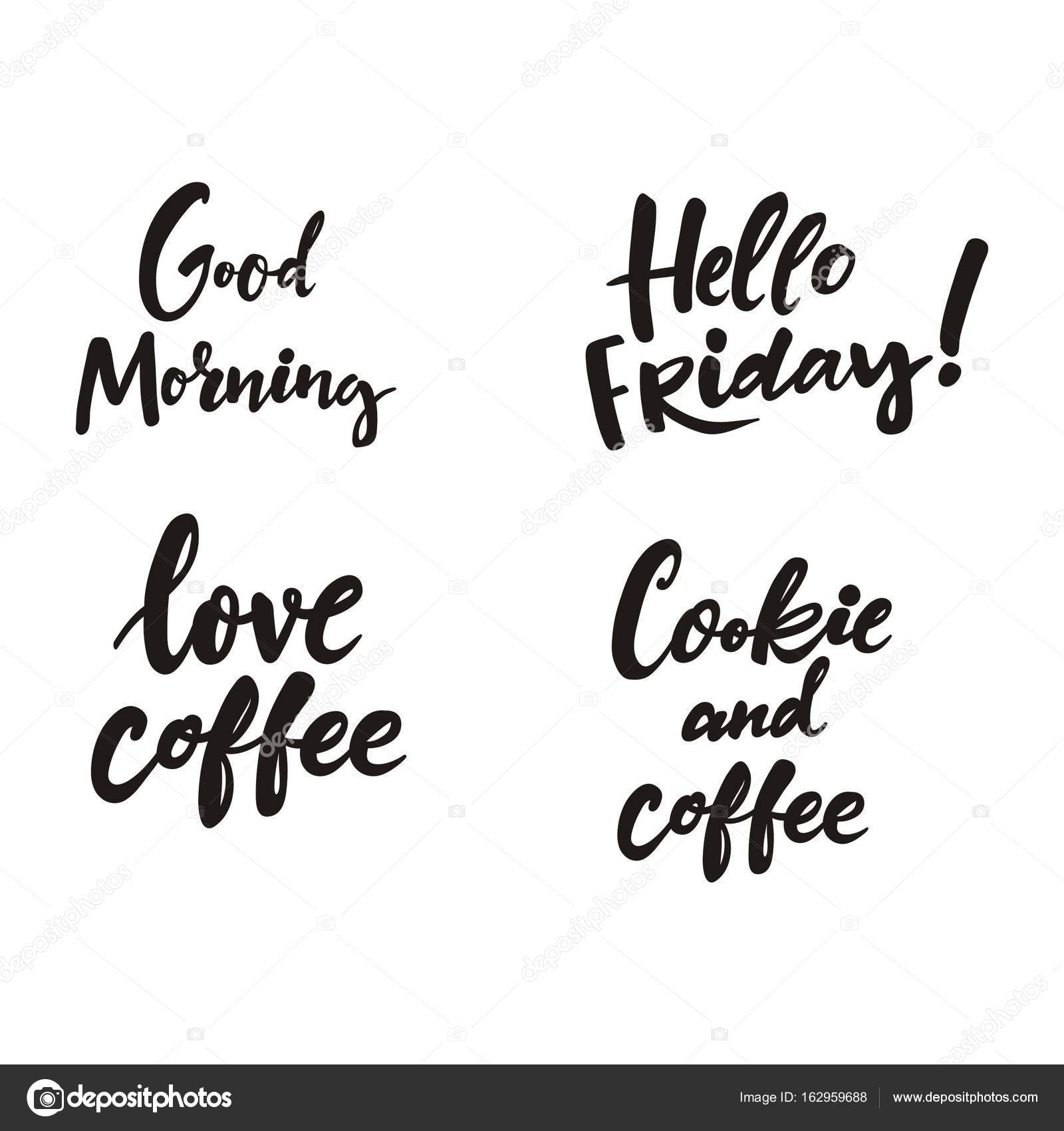 good morning friday coffee quotes love coffee hello friday