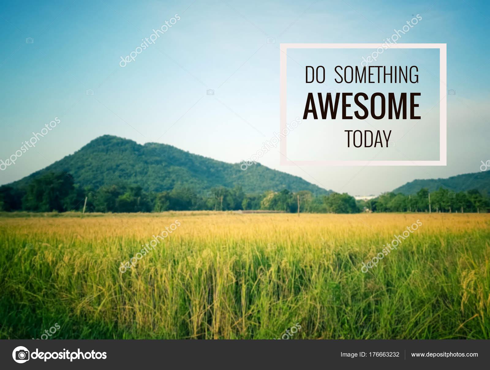 Inspirational Quote Motivational Background Something