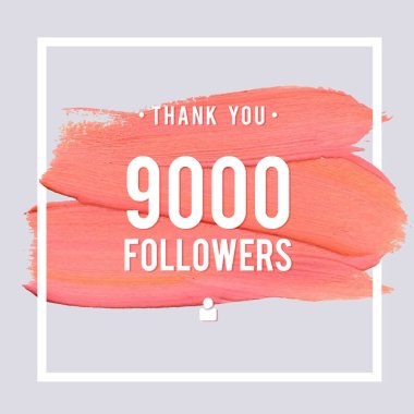 Vector thanks design template for network friends and followers. Thank you 9 K followers card. Image for Social Networks. Web user celebrates large number of subscribers or followers. clip art vector