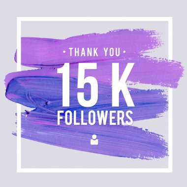 Vector thanks design template for network friends and followers. Thank you 15K followers card. Image for Social Networks. Web user celebrates large number of subscribers or followers
