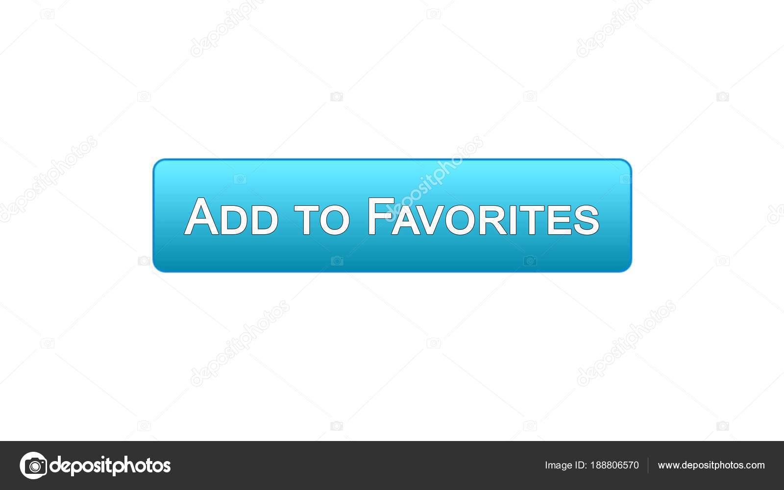 d31c644fe45 Toevoegen aan favorieten web interface blauwe knopkleur, bookmark dienst,  keuze — Stockfoto