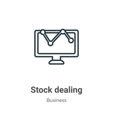 Stock dealing outline vector icon. Thin line black stock dealing icon, flat vector simple element illustration from editable business concept isolated on white background