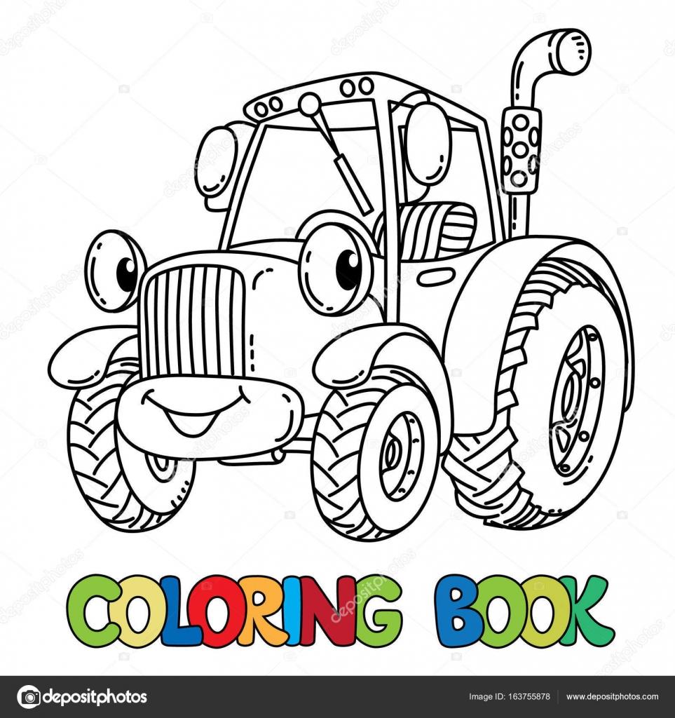Divertido tractor pequeño con los ojos. Libro para colorear ...