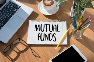 MUTUAL FUNDS Finance and Money concept , Focus on mutual fund i