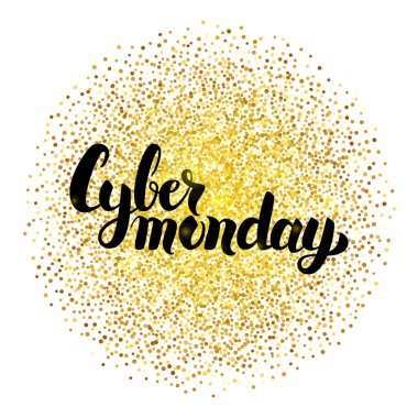 Cyber Monday Lettering over Gold