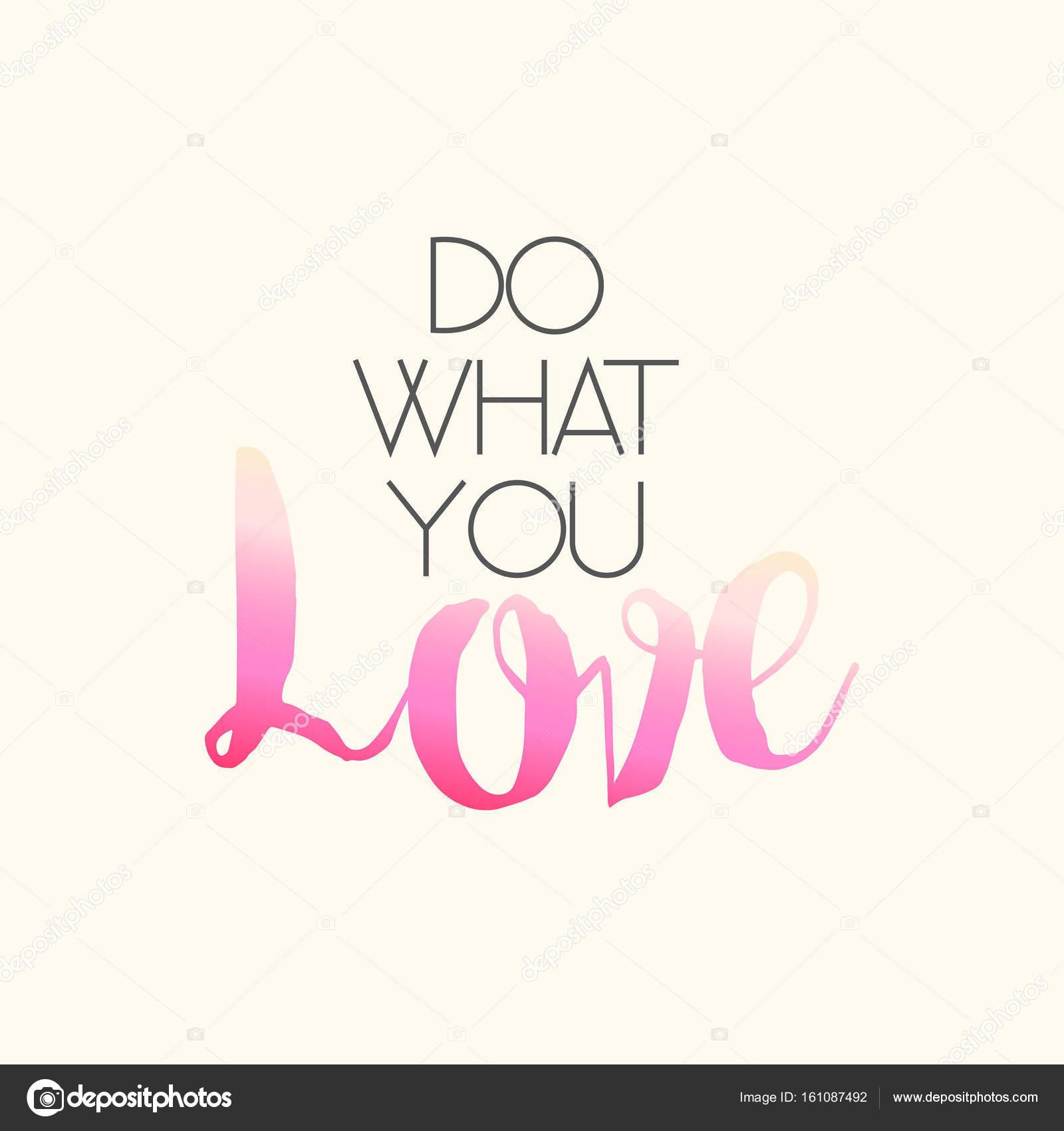Faça Que Você Amor Mensagem Motivacional Inspiradora
