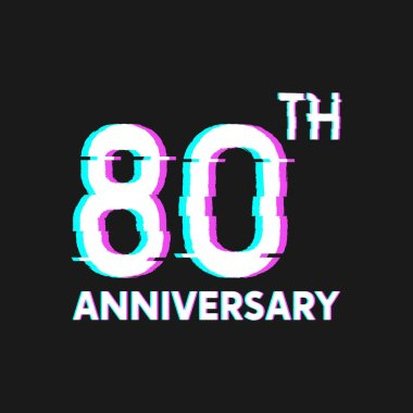 80th Years Anniversary Logo with Glitch Effect Style Vector for Banner, Poster, Flyer, Event Logo