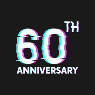 60th Years Anniversary Logo with Glitch Effect Style Vector for Banner, Poster, Flyer, Event Logo
