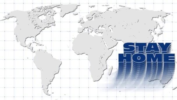 Typografická textová animace - STAY HOME písmo s koncovým pohybem jeho znázornění - pozadí mapy světa
