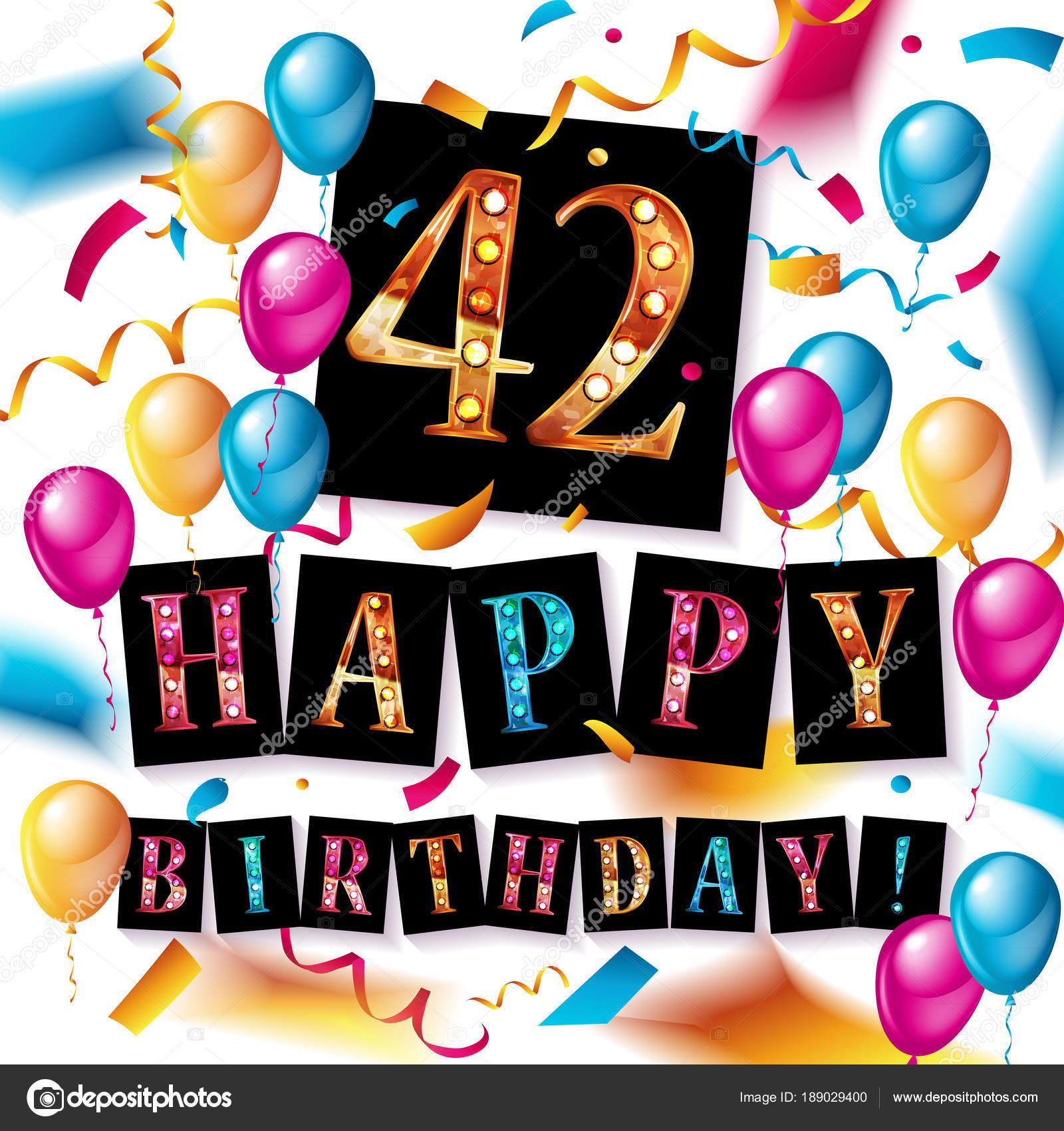 Auguri Buon Compleanno 42 Anni.42 Anni Anniversario Buon Compleanno Vettoriali Stock