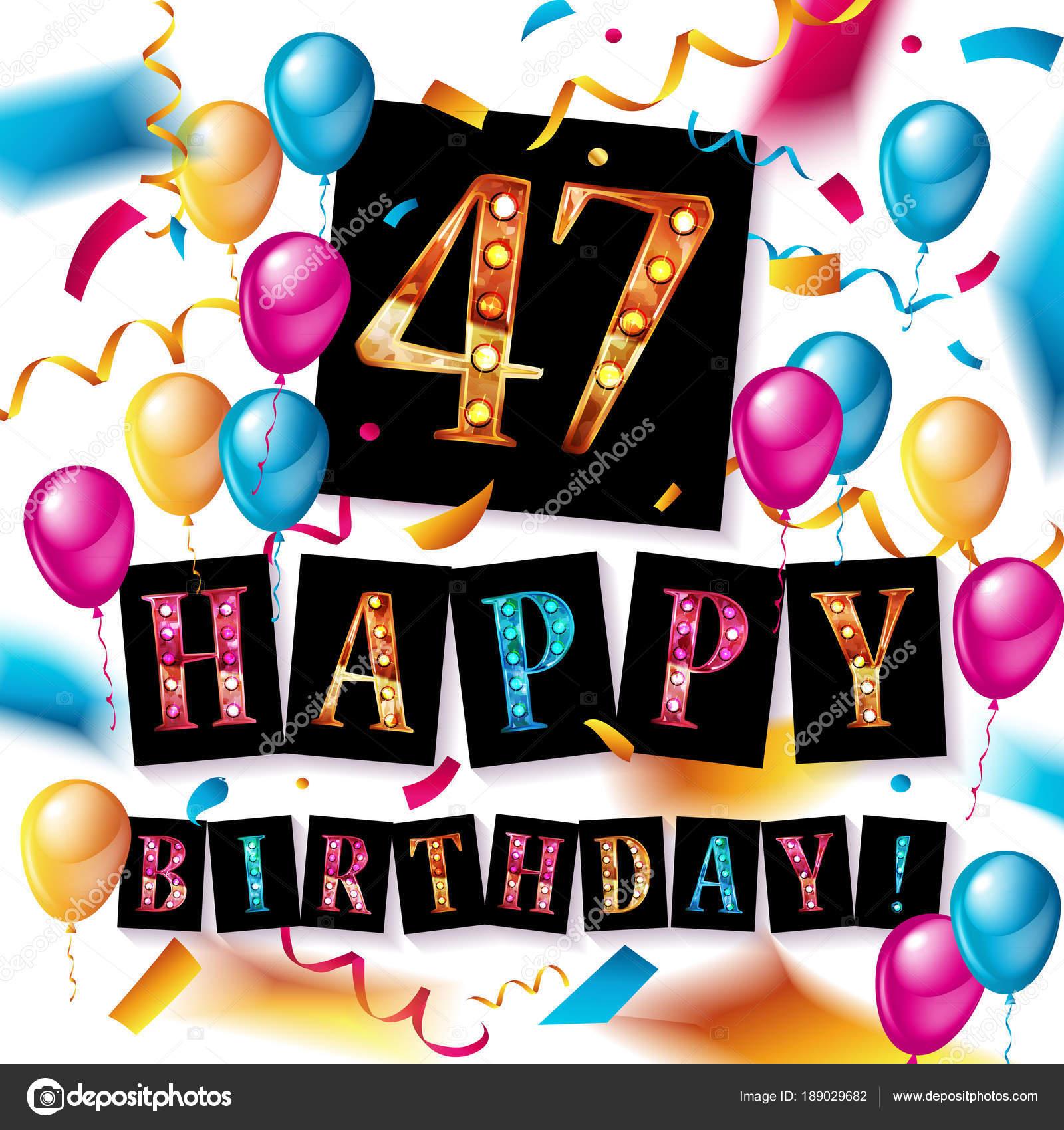 Auguri Buon Compleanno 47 Anni.Illustrazione 47 Anni Anniversario Di 47 Anni Di Buon