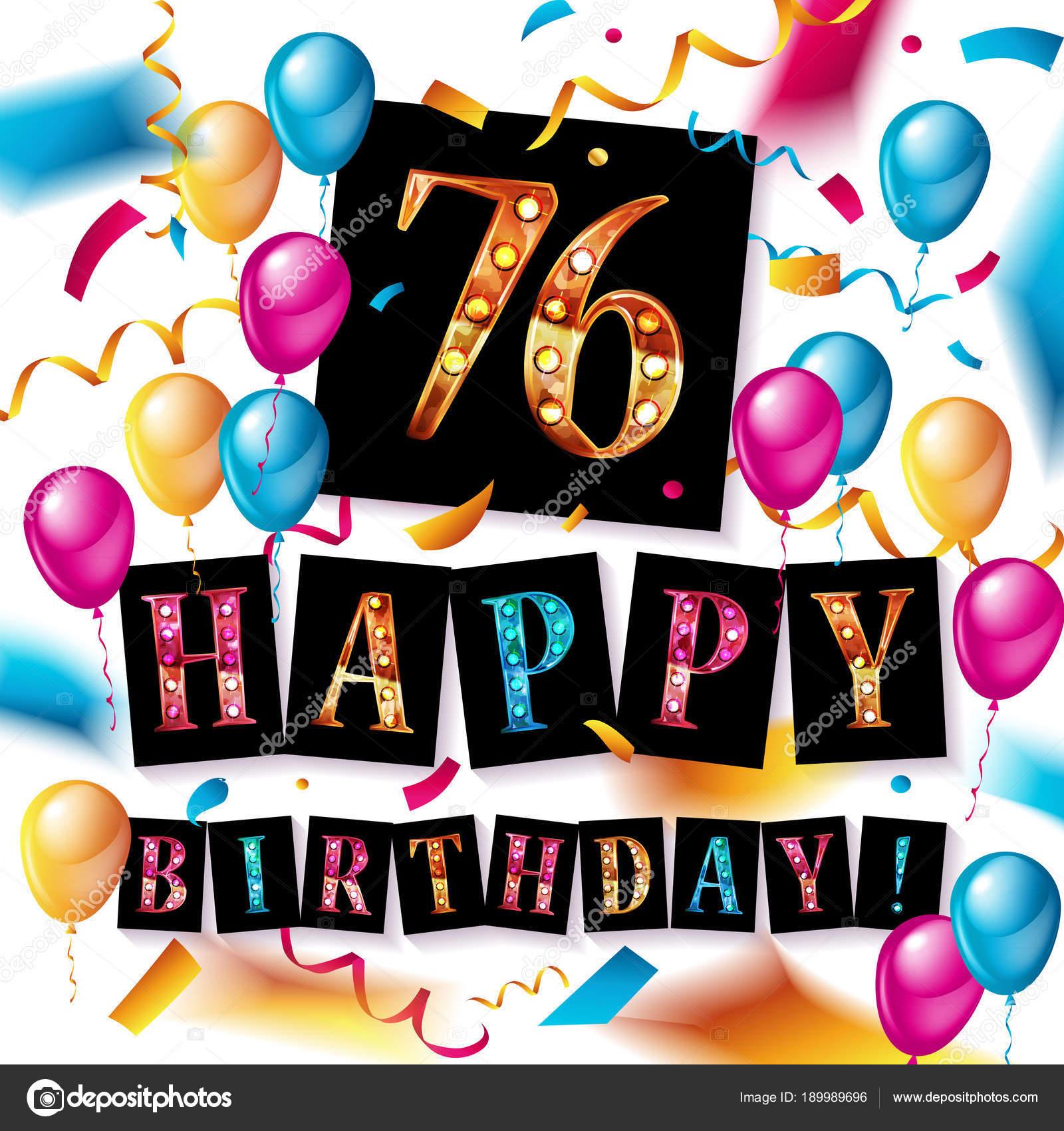 Auguri Di Buon Compleanno 76 Anni.Anniversario Di 76 Anni Di Buon Compleanno Vettoriali