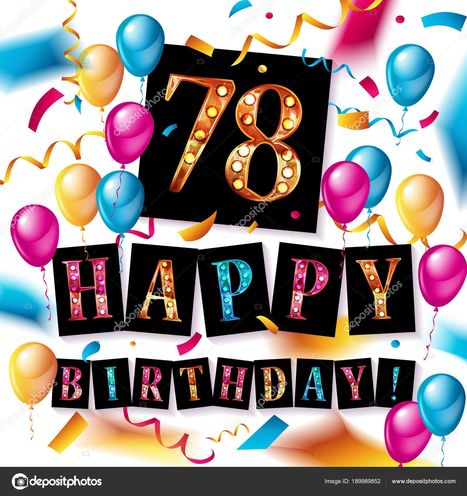 Auguri Di Buon Compleanno 78 Anni.Anniversario Di 78 Anni Di Buon Compleanno Vettoriali
