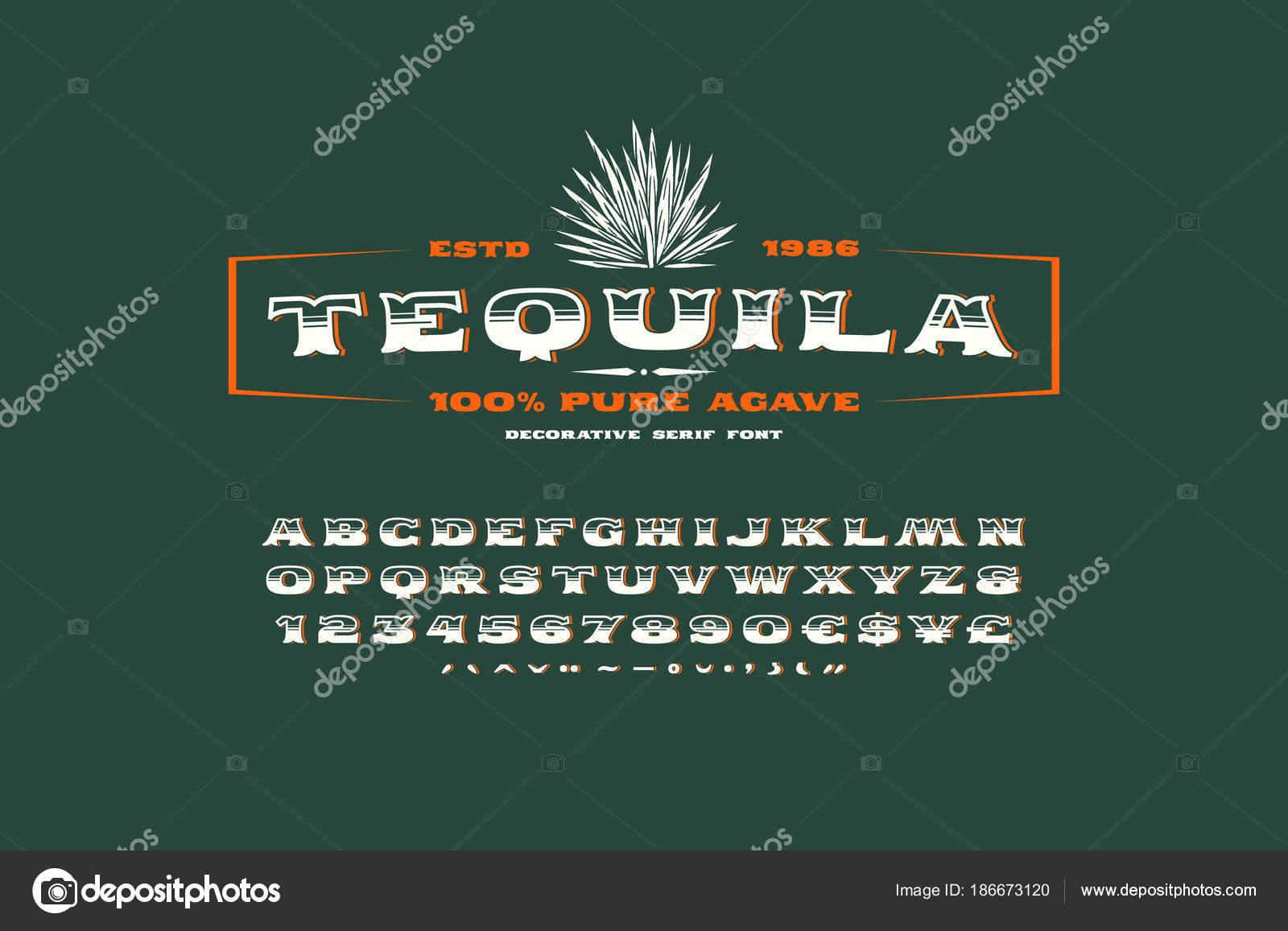 Recargado serif font y etiqueta la plantilla de tequila — Archivo ...