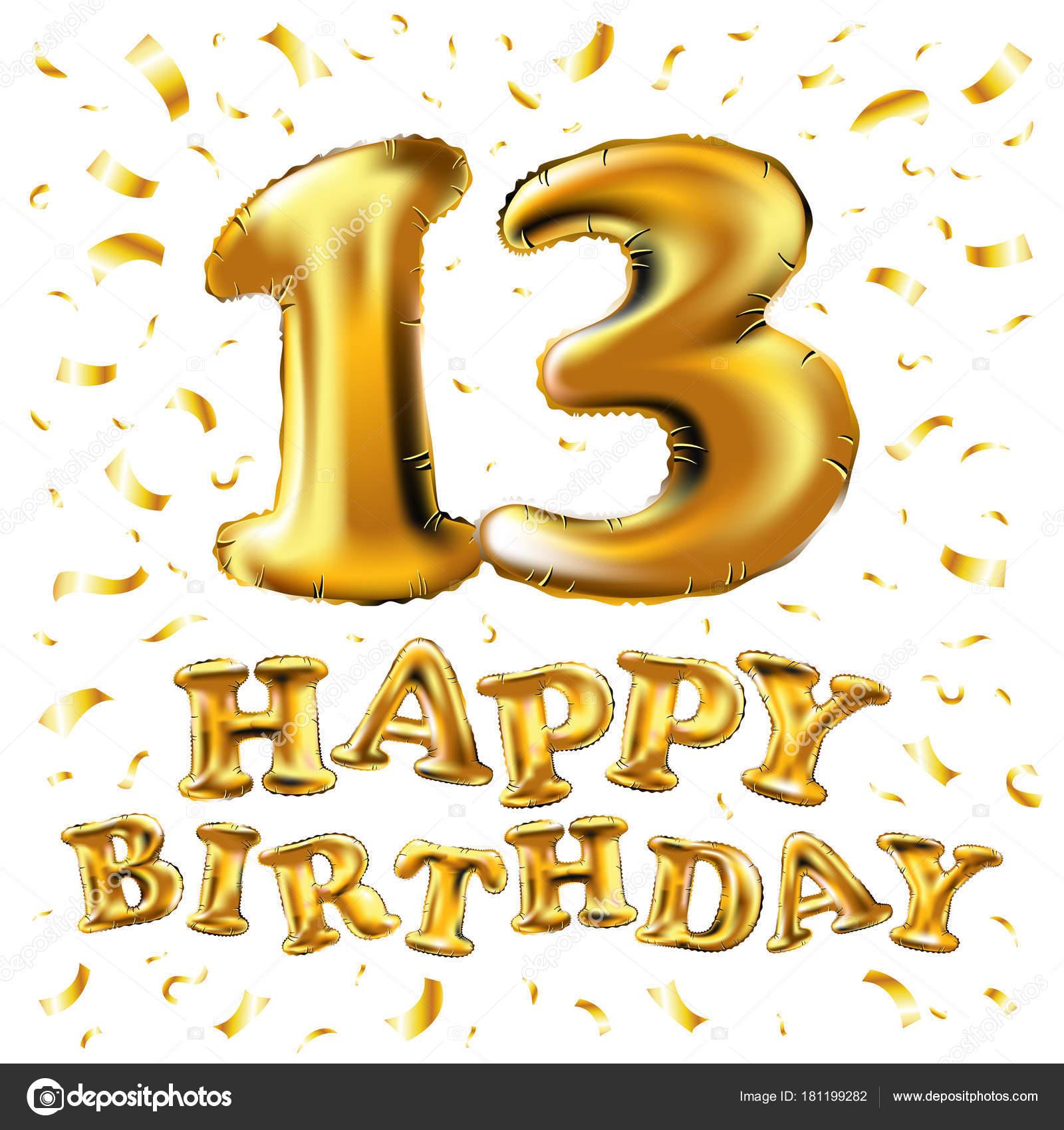 oslava 13 narozenin vektor k narozeninám 13 let zlaté barvy, balón a konfety  oslava 13 narozenin