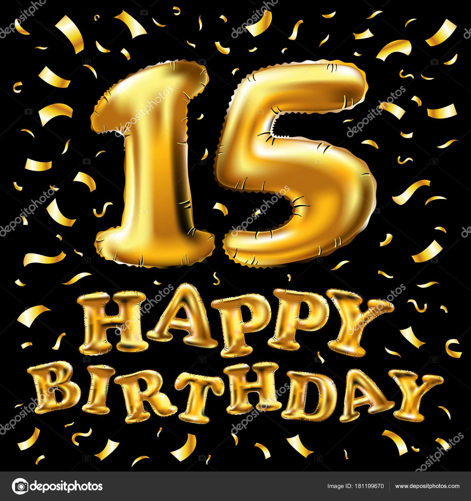 Vector de feliz cumpleaños 15 años dorados color, quince globos y ...