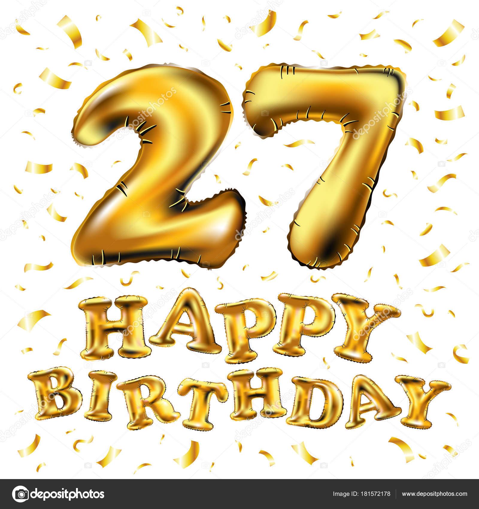 27 születésnapi köszöntő 27 éves évforduló, boldog születésnapot öröm ünnepe. 3D s  27 születésnapi köszöntő