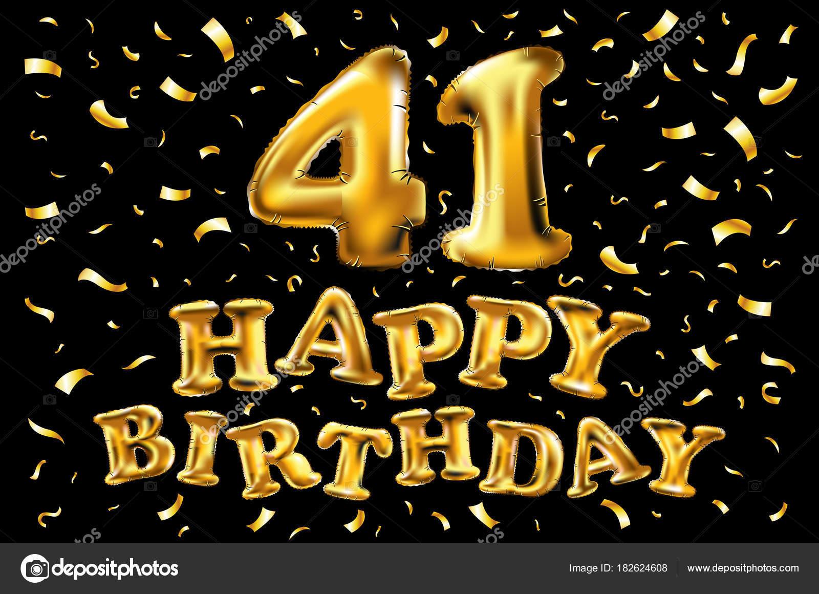 41 születésnapi köszöntő Boldog születésnapot 41 éves évforduló öröm ünnepe. 3D s  41 születésnapi köszöntő