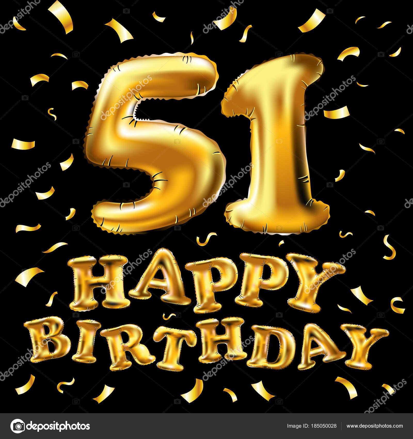 Auguri Buon Compleanno 51.Vettore Di Buon Compleanno 51a Celebrazione Oro Palloncini E