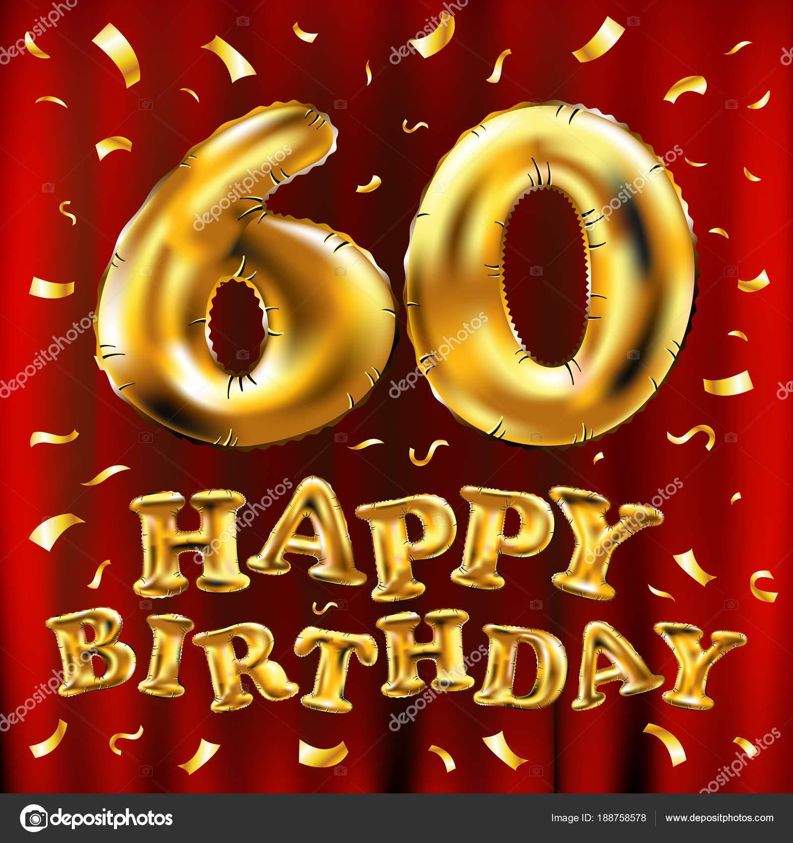 Auguri Buon Compleanno 60 Anni.Vettore Di Buon Compleanno 60 Celebrazione Oro Palloncini